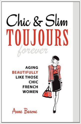 Chic & Slim Toujours by Anne Barton