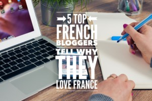 Top 5 French Bloggers