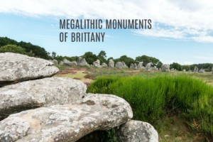 Megalithic Monuments of Brittany